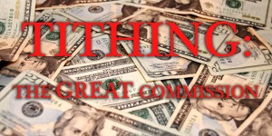 Tithing: The Great Commission