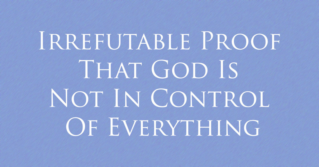 God Is Not In Control