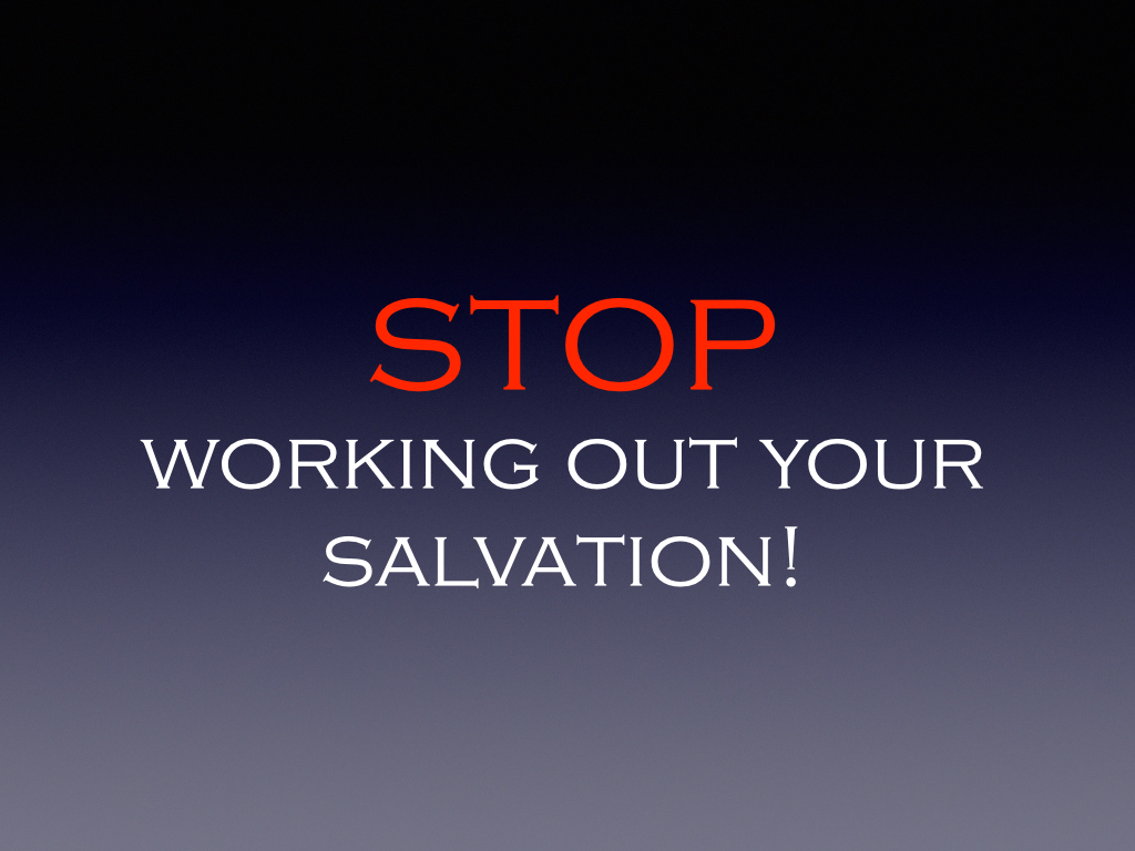 Stop working out your salvation thecheapjerseys Gallery