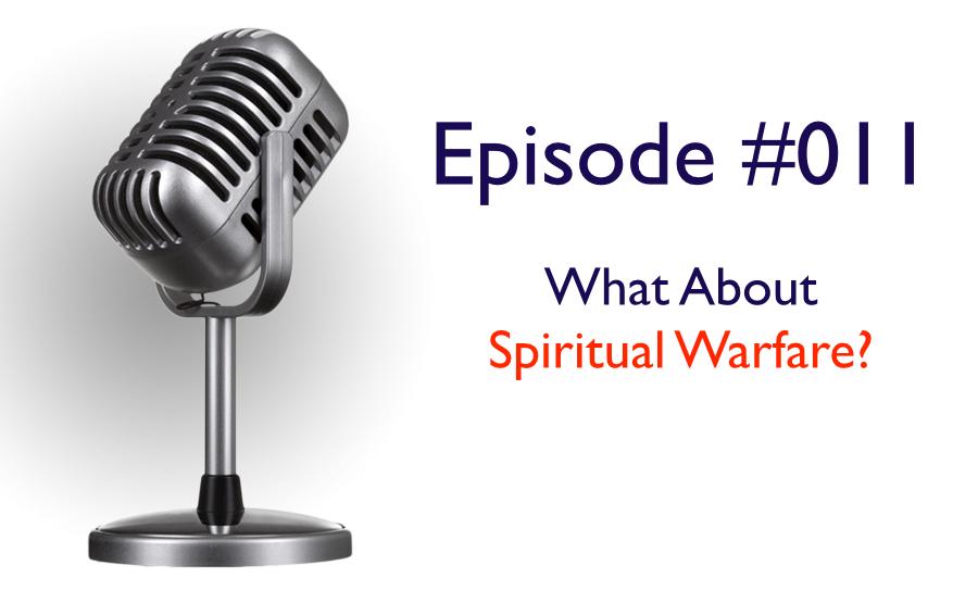 what about spiritual warfare