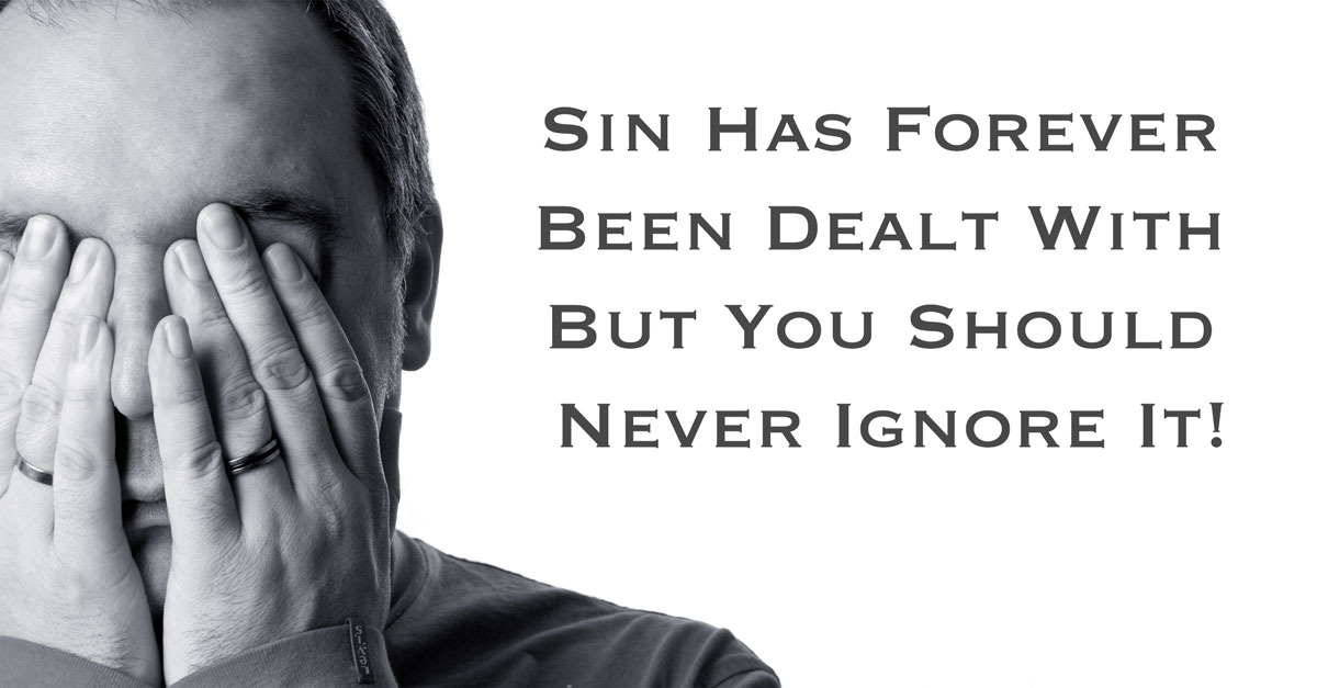 Ignoring Sin